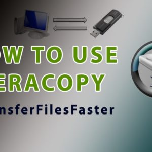 TeraCopy Speed up file Transfer